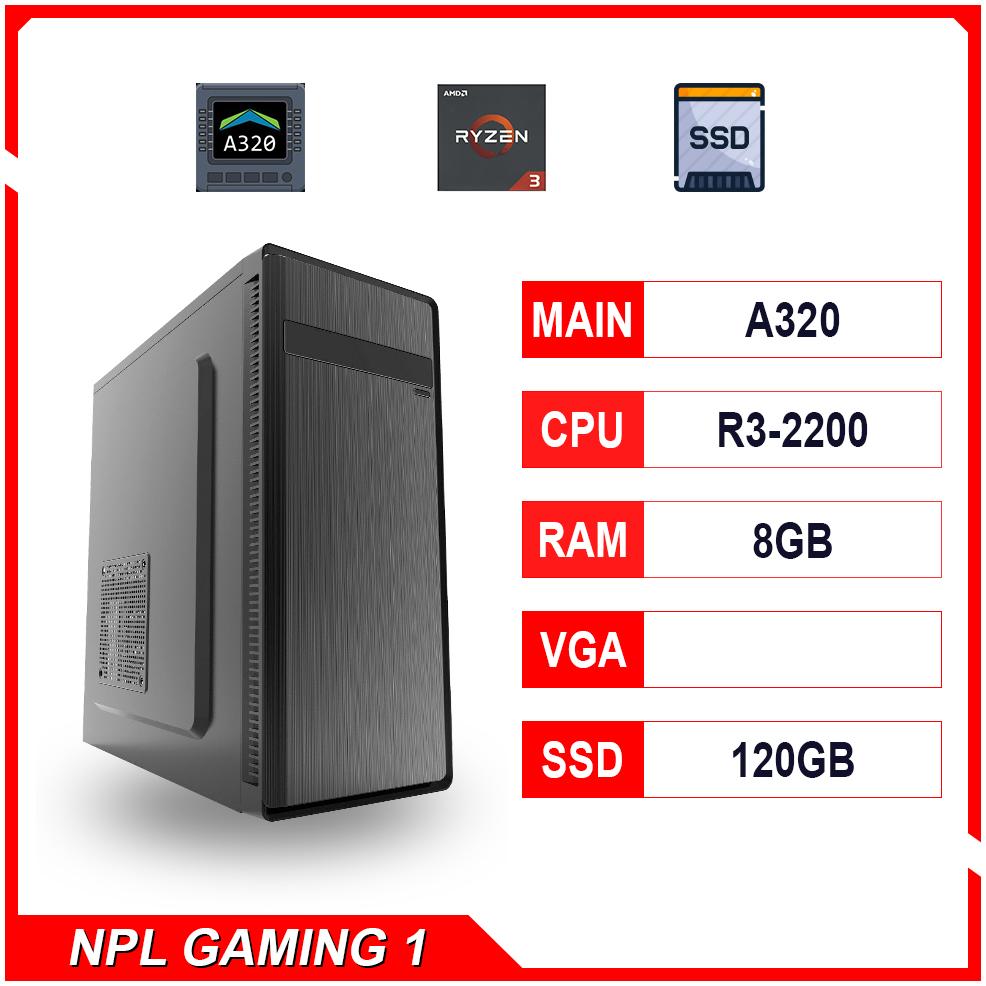 NPL Gaming 1 (R3-2200-8G) – Máy tính chơi game giá rẻ