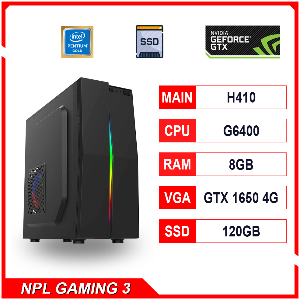 NPL Gaming 3 (G6400-8G-1650) – Máy tính chơi game giá rẻ hiệu năng cao