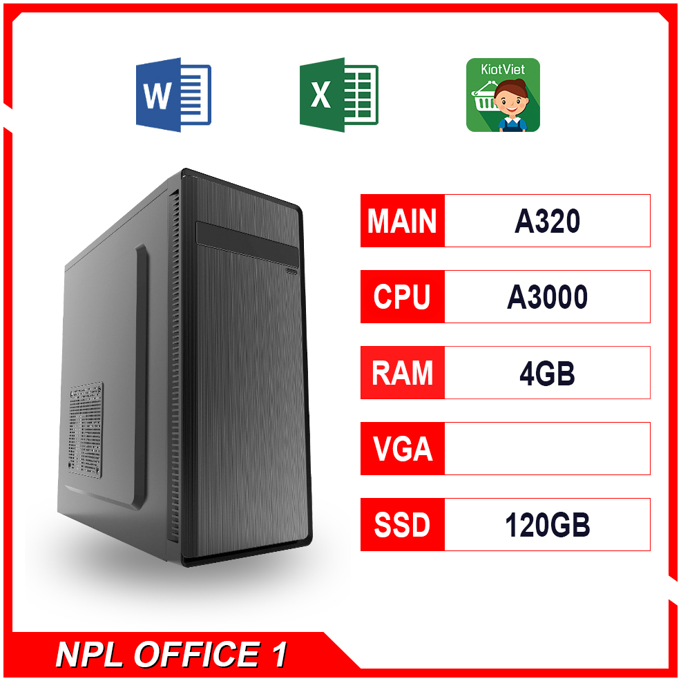 NPL Office 1 (A3000G – 4G) – Máy tính văn phòng giá rẻ hiệu năng tốt