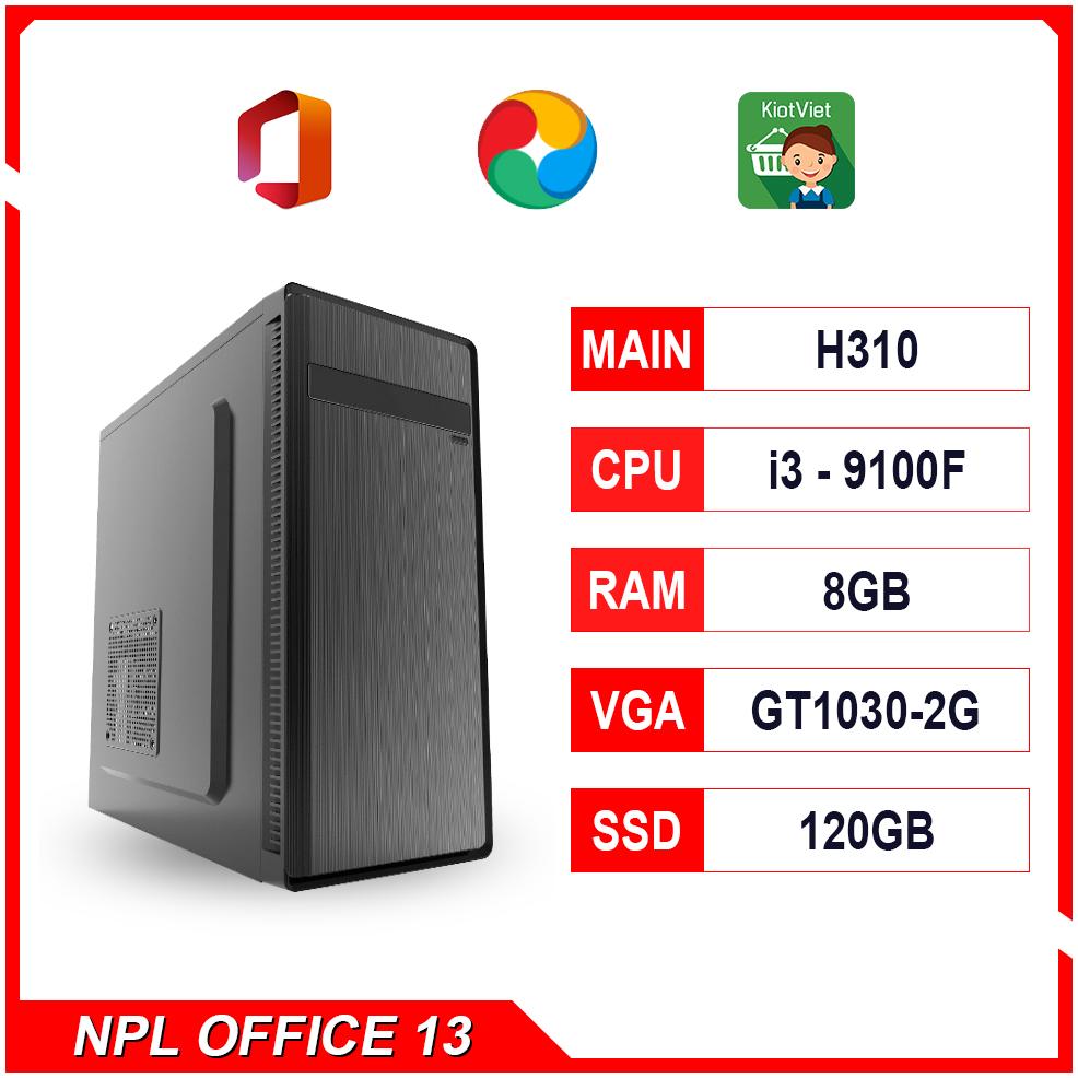 NPL Office 13 (i3-9100F-8G-GT1030) – Máy tính văn phòng hiệu năng cao