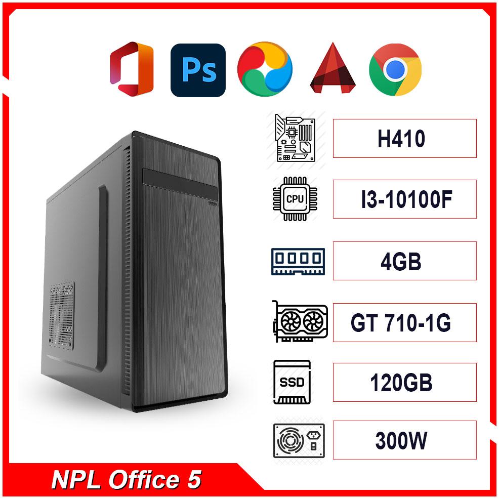 PC NPL Office 5 (i3-10100F RAM 4GB – GT710) – Máy tính văn phòng hiệu năng cao